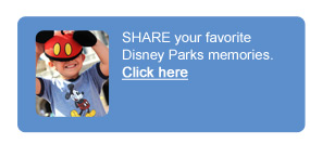 Share your favorite Disney Parks memories. Click here