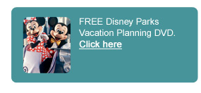 FREE Disney Parks Vacation Planning DVD - Click here